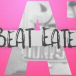 【お知らせ】『Beat Eater』Full ver. Vivid BAD SQUAD × 鏡音レン 7月18日(日)21:15よりプレミア公開!
